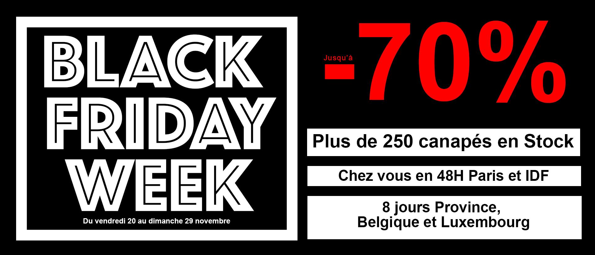BLACK FRIDAY WEEK : jusqu'à - 70%